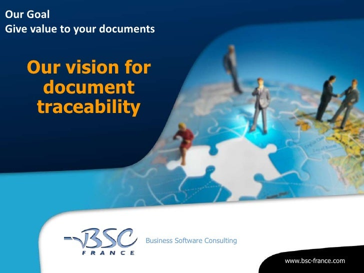 Our vision for document traceability<br />Our Goal Give value to your documents<br />