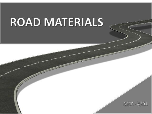 Bsce4201.group3.assignmentno4.road materials
