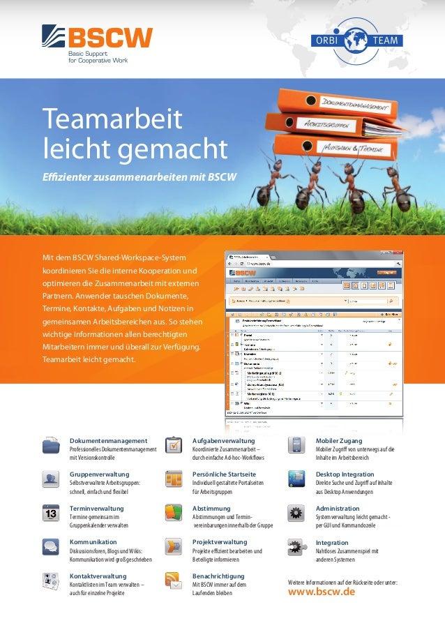 Teamarbeit leicht gemacht Effizienter zusammenarbeiten mit BSCW Mit dem BSCW Shared-Workspace-System koordinieren Sie die ...