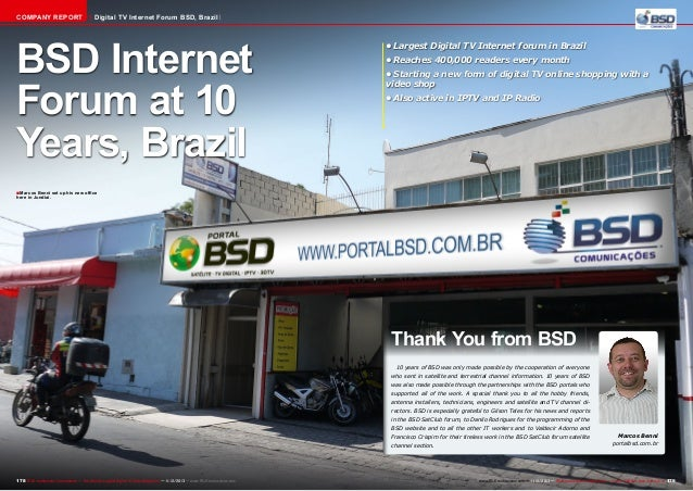 COMPANY REPORT  Digital TV Internet Forum BSD, Brazil  BSD Internet Forum at 10 Years, Brazil  •Largest Digital TV Intern...