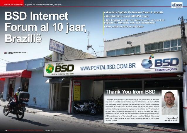 Bedrijfsrapport  Digitale TV Internet Forum BSD, Brazilië  BSD Internet Forum al 10 jaar, Brazilië  •Grootste Digitale TV...