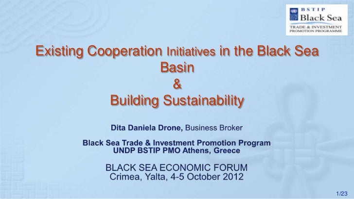 Existing Cooperation Initiatives in the Black Sea                    Basin                      &            Building Sust...