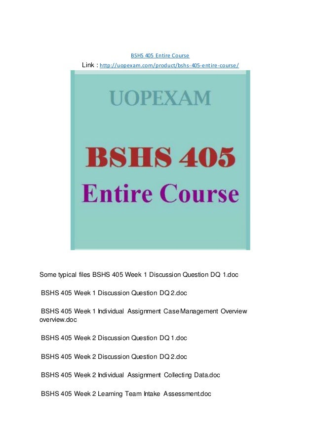 bshs 405 entire course Bshs 405 endless education/uophelpcom - flashcards flashcard deck information class: bges 201 - entrepreneurial creativity: subject.