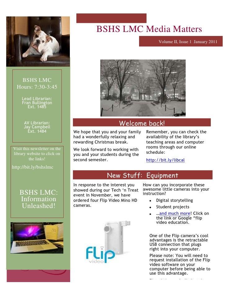 -2061982114300BSHS LMC Media MattersVolume II, Issue 1  January 2011New Stuff:  EquipmentWelcome back!<br />BSHS LMCHours:...