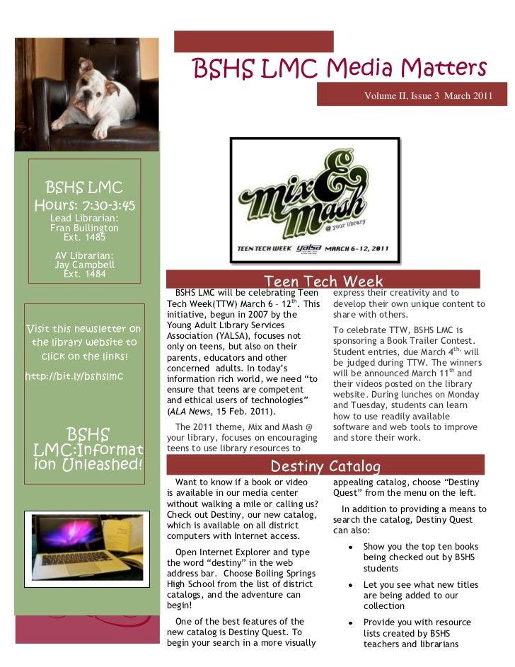 -2061982114300BSHS LMC Media MattersVolume II, Issue 3  March 2011Teen Tech Week <br />BSHS LMCHours: 7:30-3:45Lead Librar...