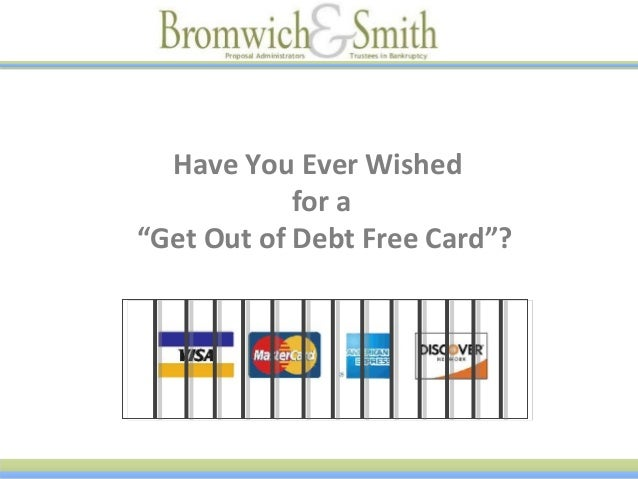 "Have You Ever Wished for ""Get Out of Debt Free"" card?"