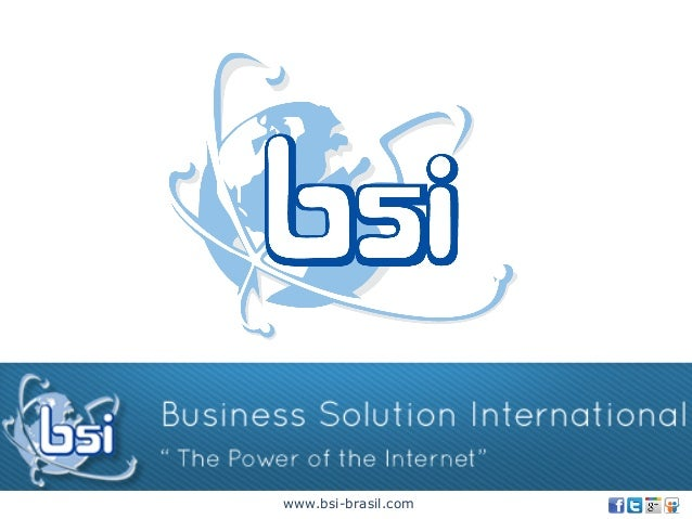 www.bsi-brasil.com