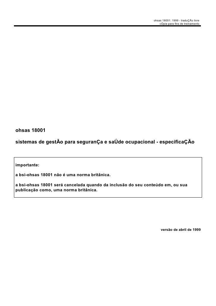 ohsas 18001: 1999 - traduÇÃo livre                                                                  cÓpia para fins de tre...