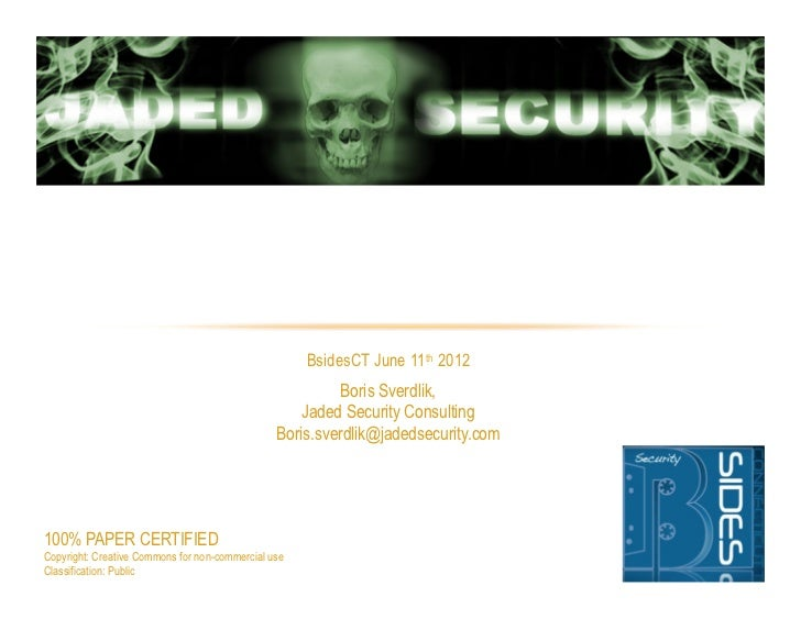 HACK THE INTERVIEW                                                     BsidesCT June 11th 2012                            ...