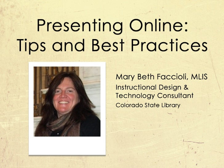 Presenting Online: Tips and Best Practices