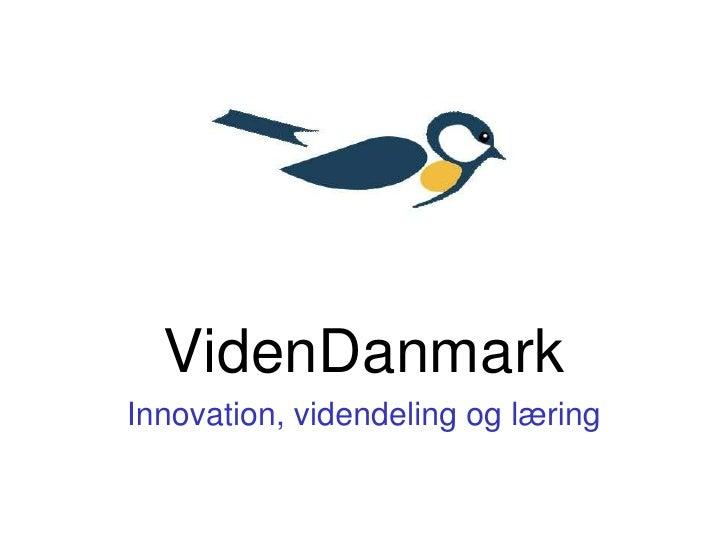 Bent Schou introduktion VidenDanmark seminar 2.4.2009