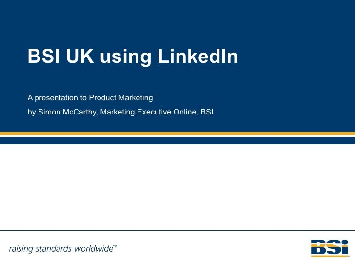 BSI UK using LinkedIn