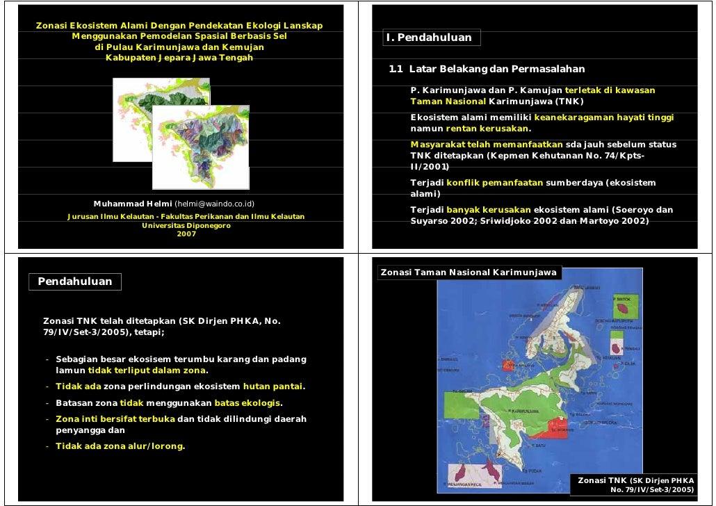 Zonasi Ekosistem Alami Dengan Pendekatan Ekologi Lanskap        Menggunakan Pemodelan Spasial Berbasis Sel                ...