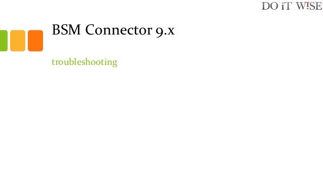 BSM Connector 9.x troubleshooting