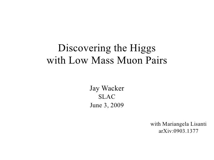 Discovering the Higgs with Low Mass Muon Pairs