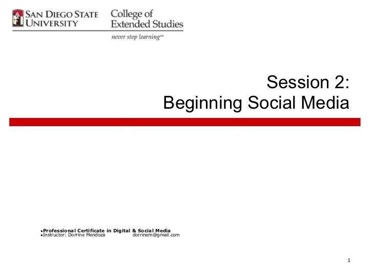 Session 2:                                                Beginning Social Media●Professional Certificate in Digital & Soc...