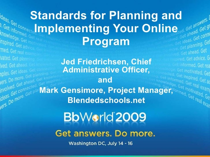 Best of BbWorld 09: Standards for Planning and Implementing Your Online Program