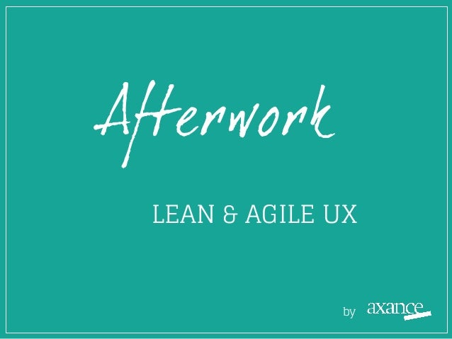 Afterwork LEAN & AGILE UX by