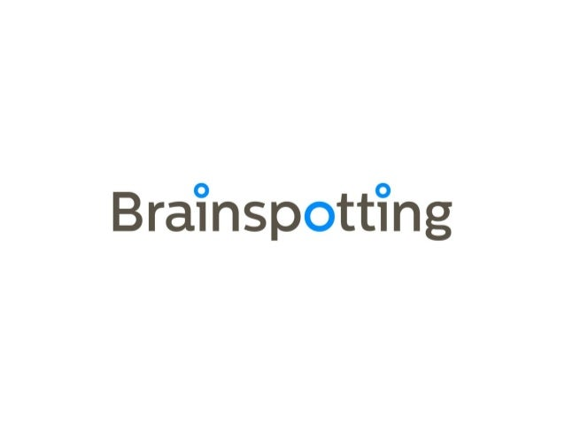 Brainspotting presentation 2013_slideshare