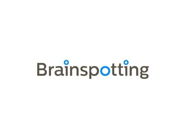 Brainspotting presentation 2013_slideshare