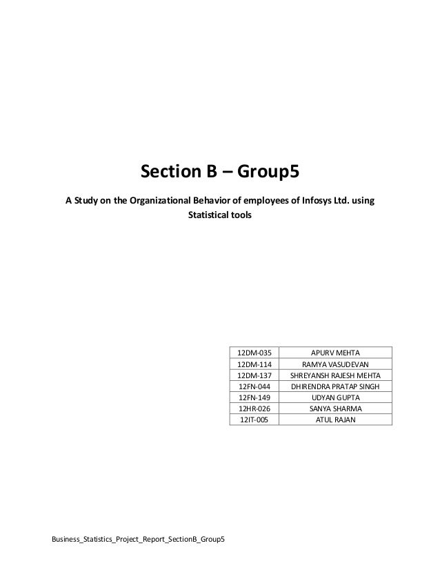 Section B – Group5 A Study on the Organizational Behavior of employees of Infosys Ltd. using Statistical tools  12DM-035 1...