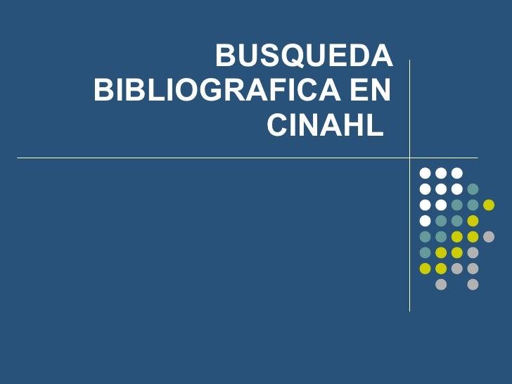 Búsqueda Bibliográfica en Cinahl