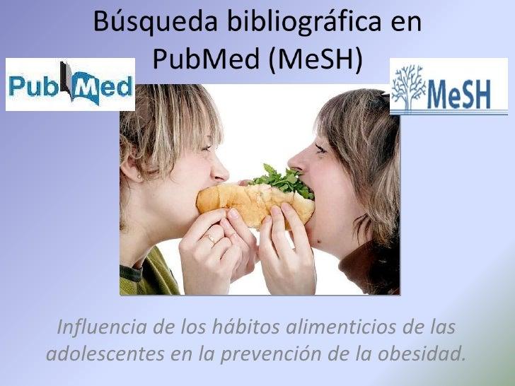 Busqueda bibliografica en Pubmed usando MeSH