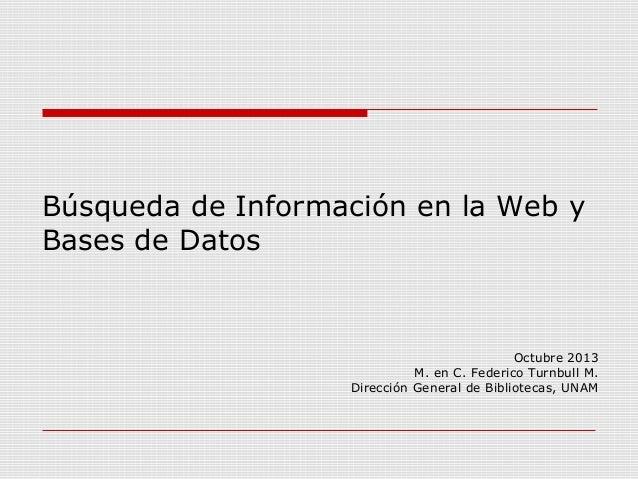 Búsqueda de información Fac. Ciencias, UNAM Octubre 2013