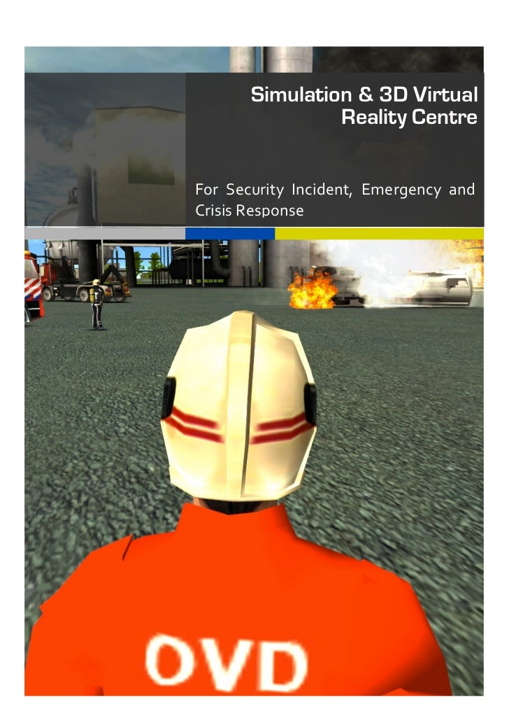 Simulation & 3D Virtual                           Reality Centre       For	   Security	   Inci...