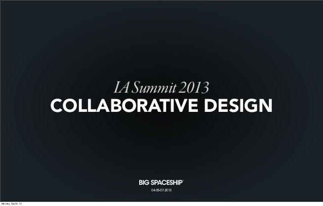 IA Summit 2013: Collaborative Design
