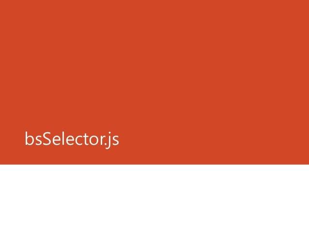 bsSelector.js(OctoberSky.js)