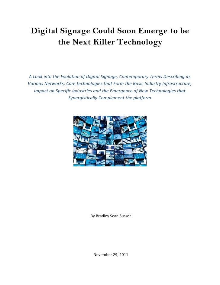 Digital Signage Could Soon Emerge to be        the Next Killer TechnologyA Look into the Evolution of Digital Signage, Con...