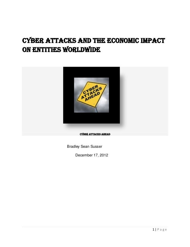 Cyber Attacks and the economic impacton Entities worldwide                 Cyber Attacks Ahead           Bradley Sean Suss...