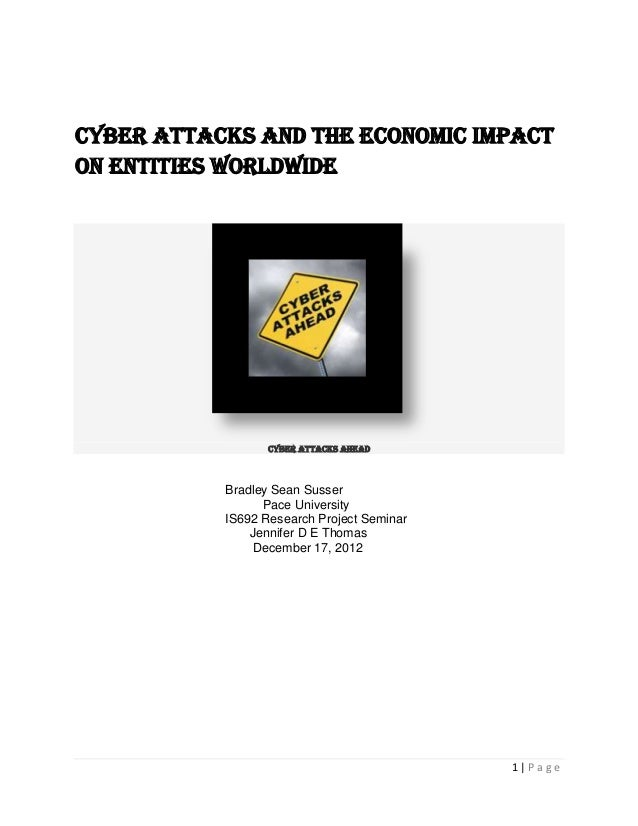 Cyber Attacks and the economic impacton Entities worldwide                  Cyber Attacks Ahead           Bradley Sean Sus...