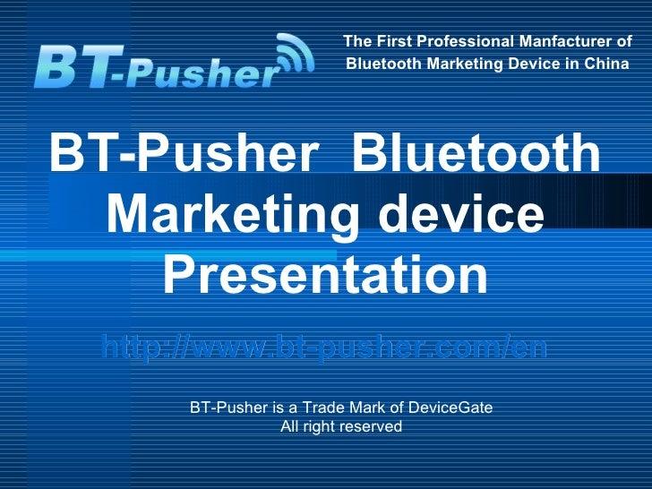 Bt pusher  bluetooth marketing device presentations