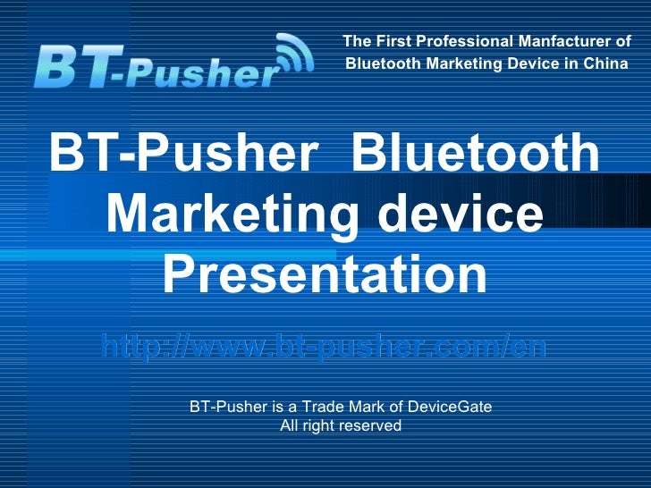 Bt pusher  bluetooth marketing device presentations