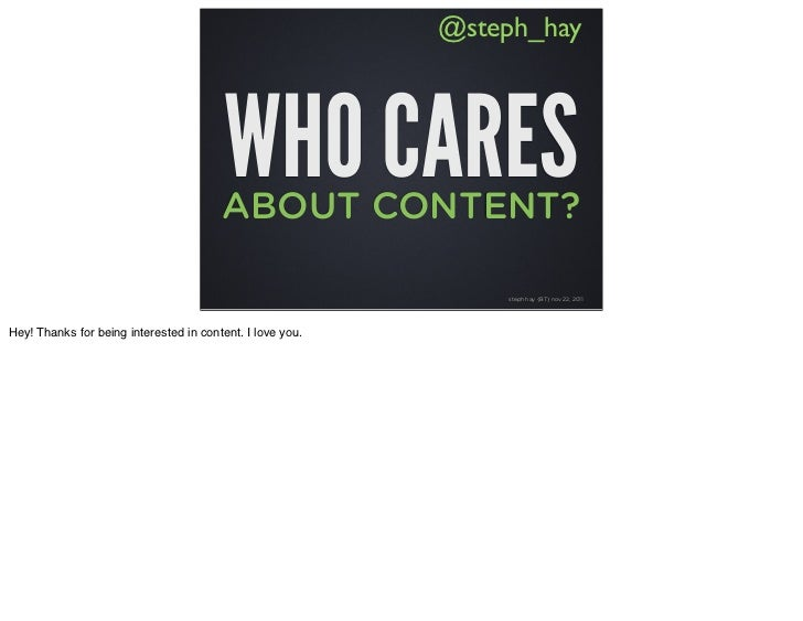 Who Cares About Content?