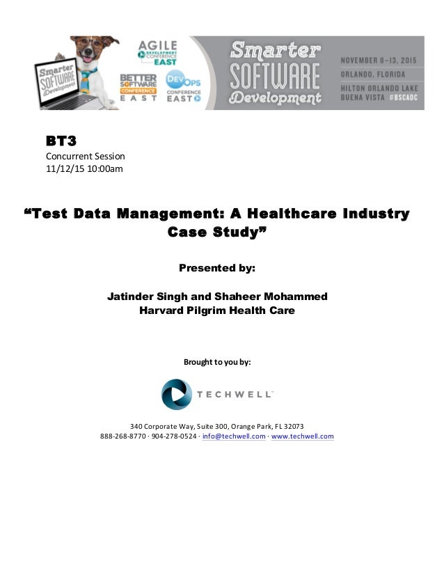 Test Data Management: A Healthcare Industry Case Study