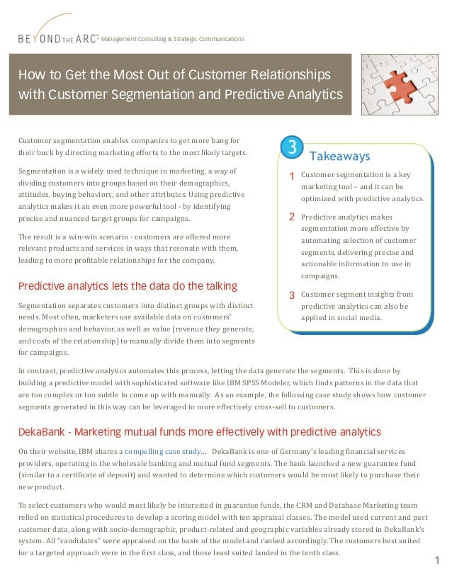 How to Get the Most Out of Customer Relationshipswith Customer Segmentation and Predictive AnalyticsCustomer segmentation ...