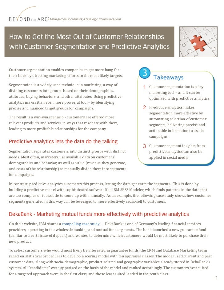 How to get the most out of customer relationships with customer segmentation and predictive analytics