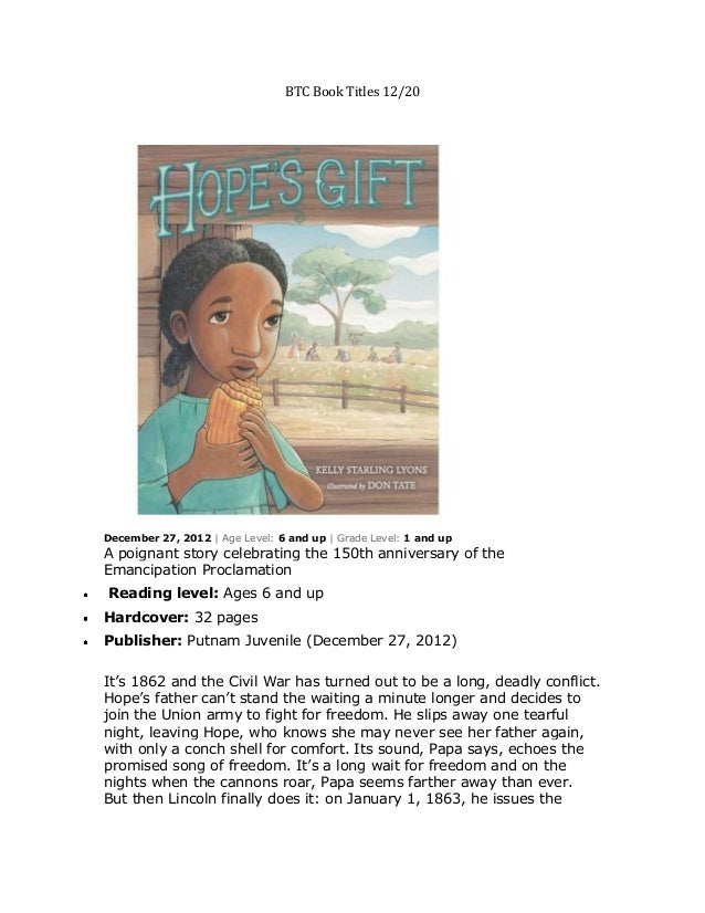 BTC Book Titles 12/20December 27, 2012 | Age Level: 6 and up | Grade Level: 1 and upA poignant story celebrating the 150th...