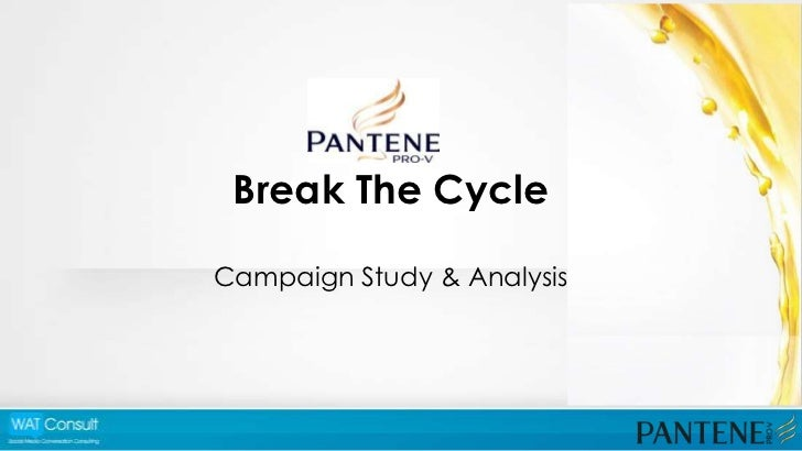 Pantene - Break The Cycle Case Study