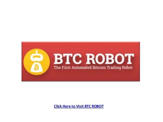Click Here to Visit BTC ROBOT