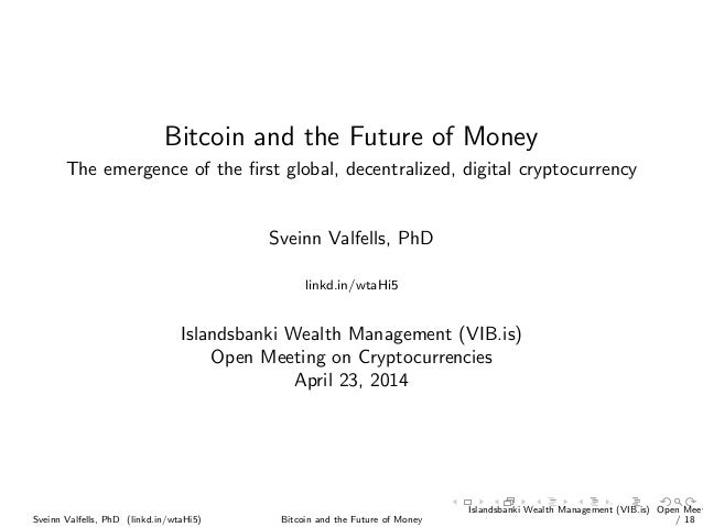 Bitcoin and the Future of Money (Icelandic version)