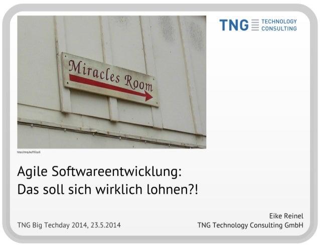Agile Softwareentwicklung - Das soll sich wirklich lohnen?!
