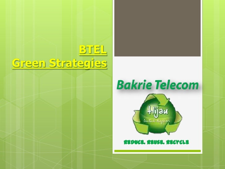 Agenda   Indonesia's                   BTel                   Green InitiativesTelecom Industry              Goes Green   ...