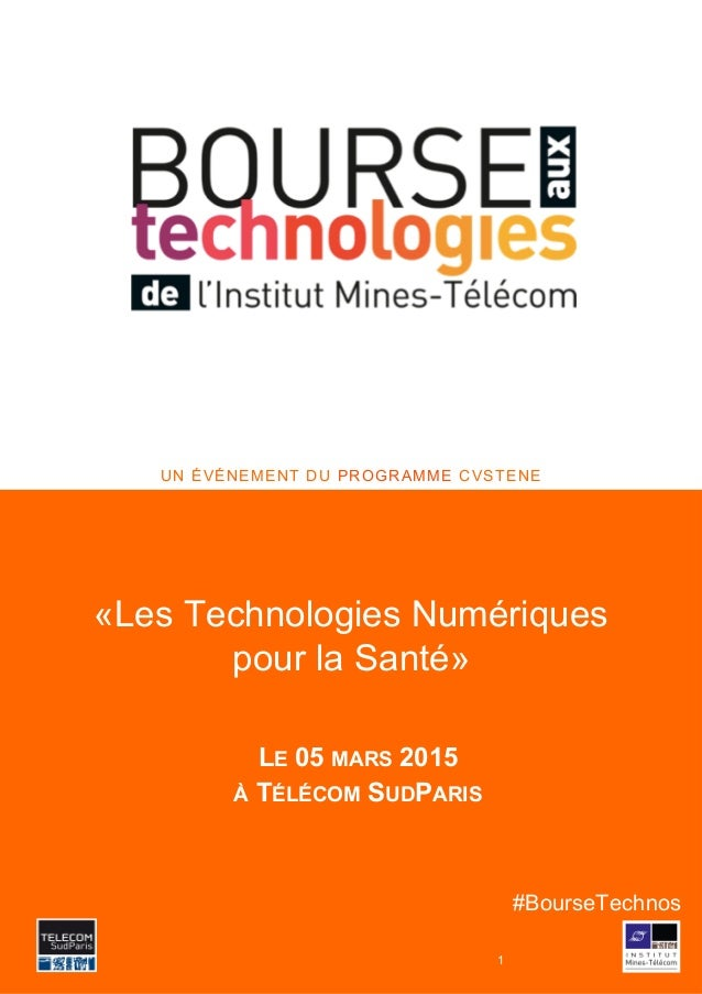 Titre du poster prenom.nom@xxxxxxx.xx www. UN ÉVÉNEMENT DU PROGRAMME CVSTENE #BourseTechnos 1 «Les Technologies Numériques...
