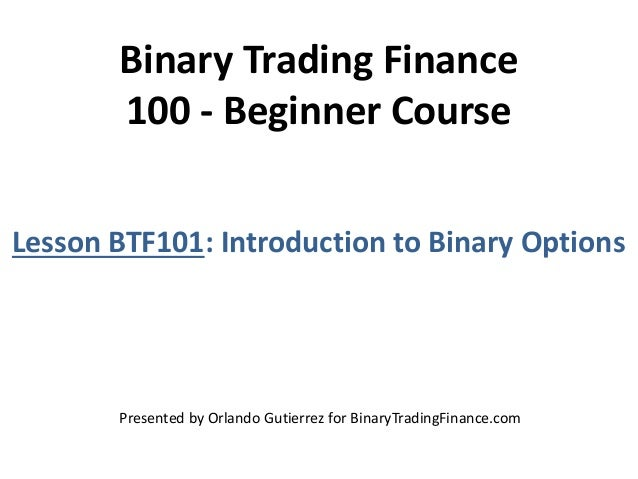 Binary options 101
