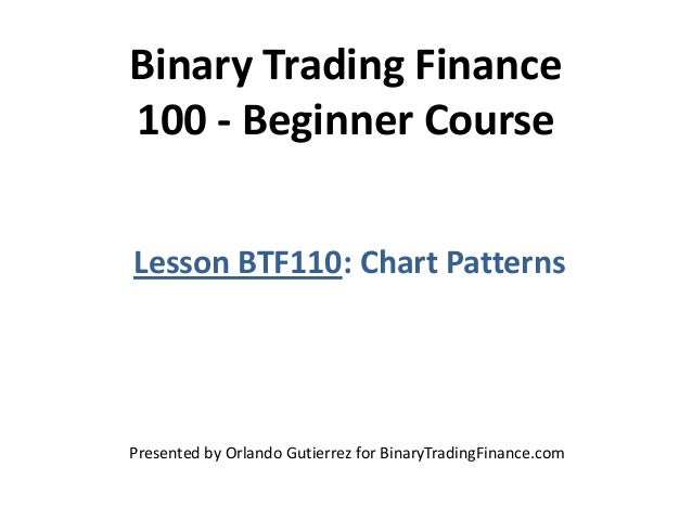 Binary trading lessons