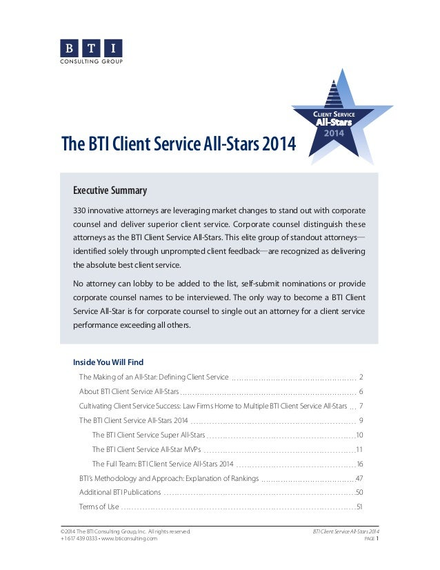 The BTI Client Service All-Stars 2014 Executive Summary 330 innovative attorneys are leveraging market changes to stand ou...